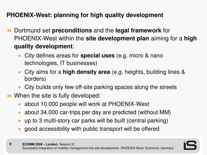 PHOENIX-West: planning for high quality development