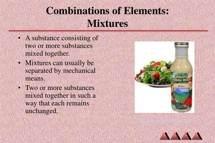 Combinations of elements mixtures