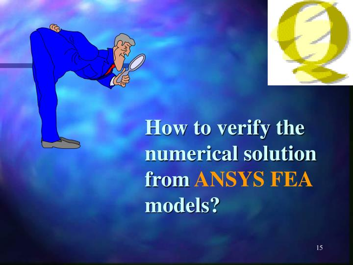How to verify the numerical solution from