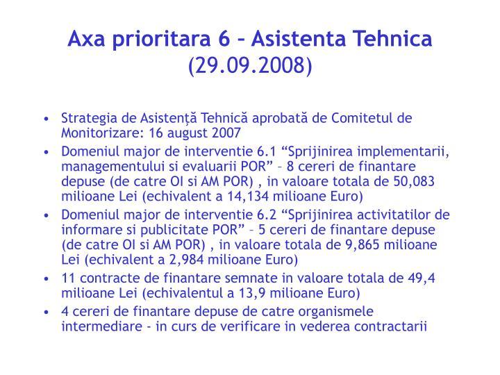 Axa prioritara 6 – Asistenta Tehnica