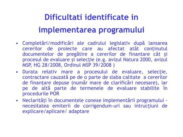 Dificultati identificate in implementarea programului