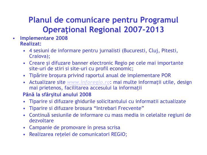 Planul de comunicare pentru Programul Operaţional Regional 2007-2013