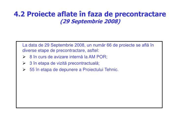 4.2 Proiecte aflate în faza de precontractare