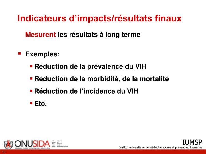 Indicateurs d'impacts/résultats finaux