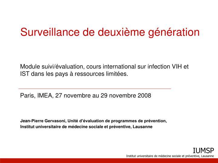 Surveillance de deuxième génération