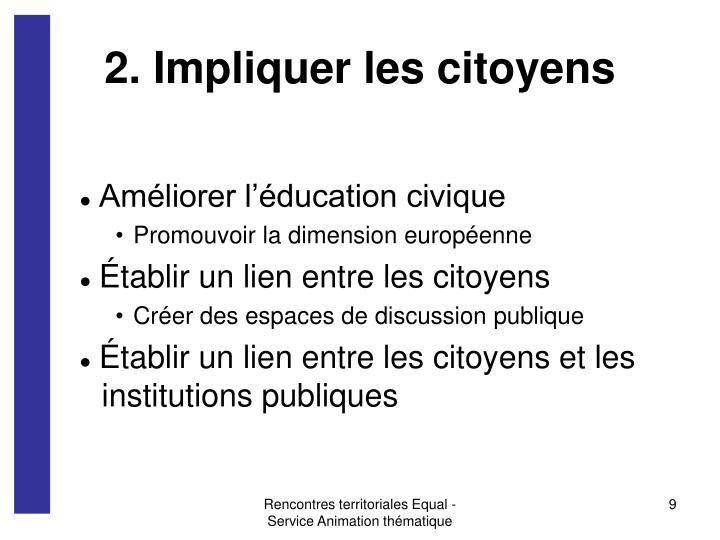 2. Impliquer les citoyens