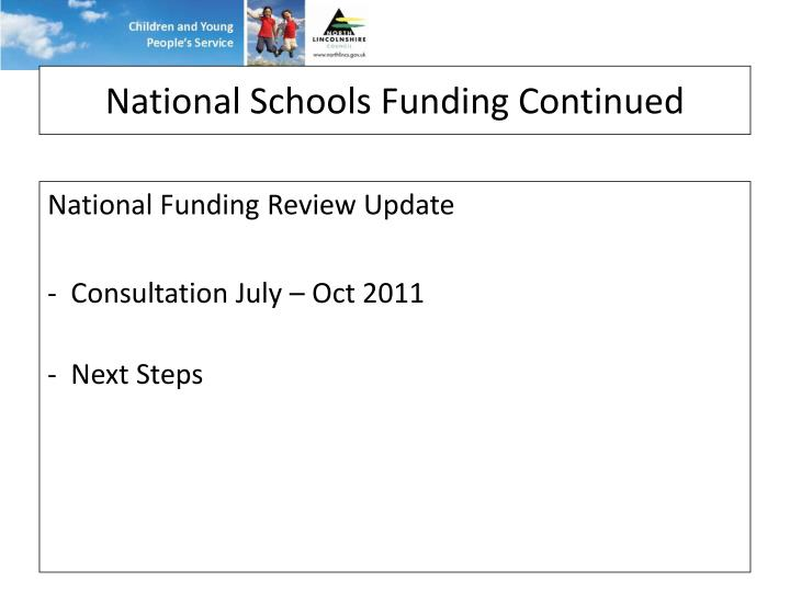 National Schools Funding Continued