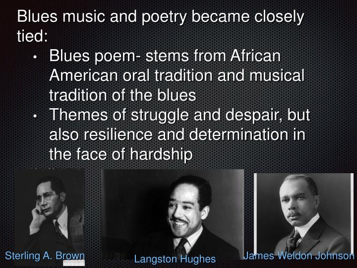 Blues music and poetry became closely tied: