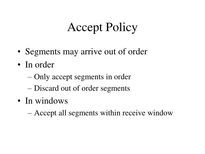 Accept Policy