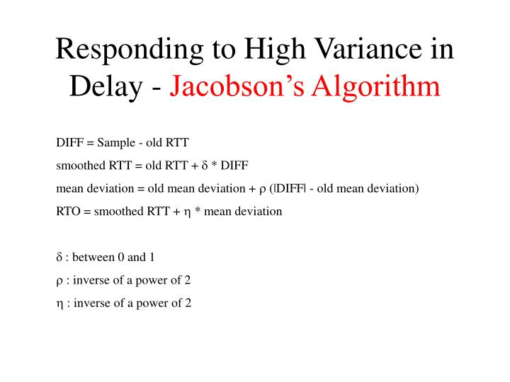 Responding to High Variance in Delay -
