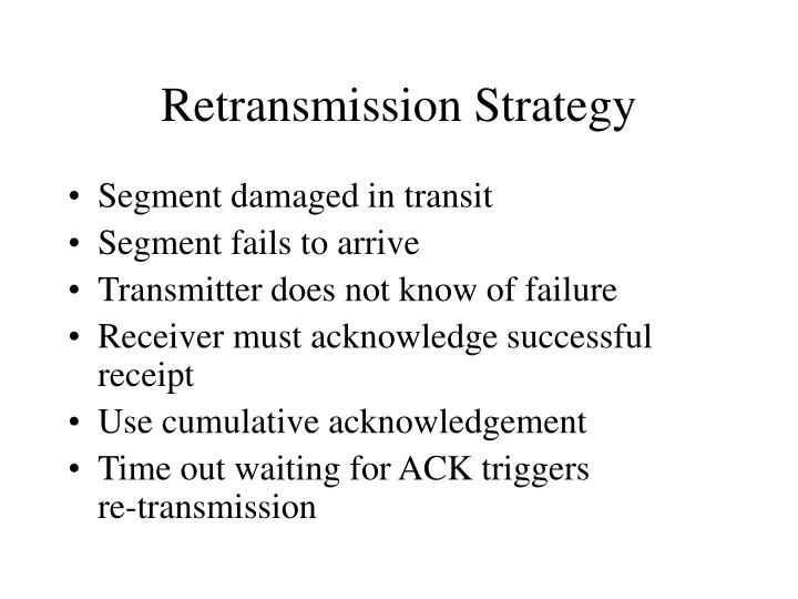 Retransmission Strategy