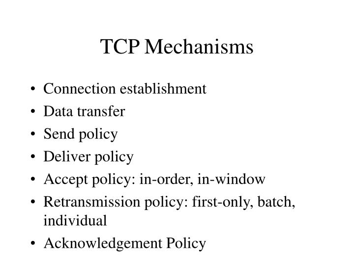 TCP Mechanisms