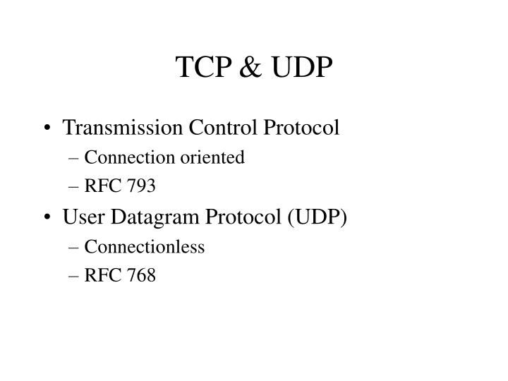 TCP & UDP