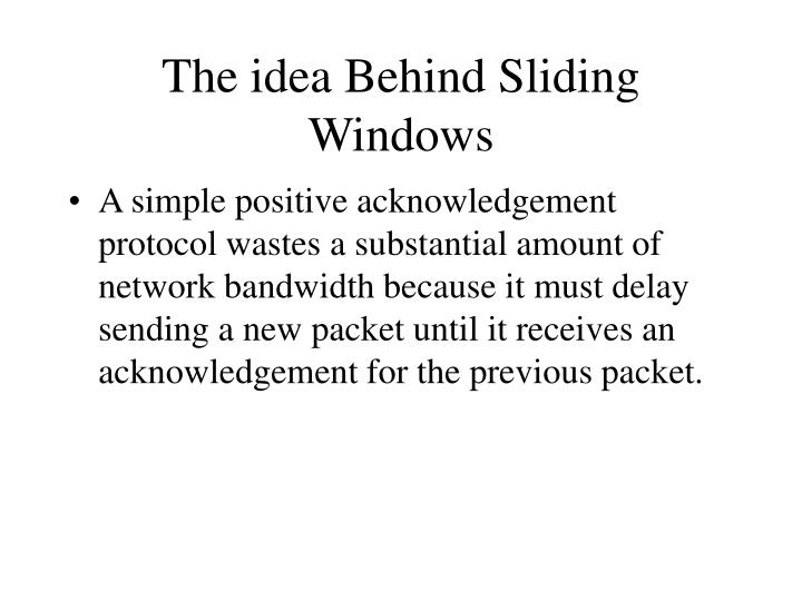 The idea Behind Sliding Windows