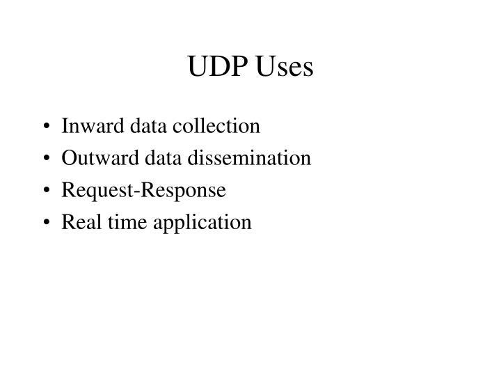 UDP Uses