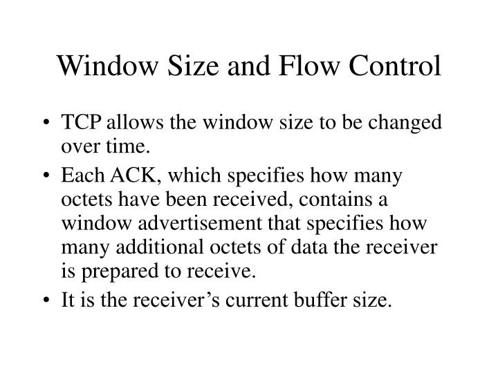 Window Size and Flow Control