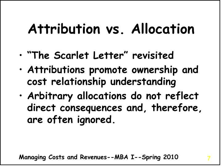 Attribution vs. Allocation