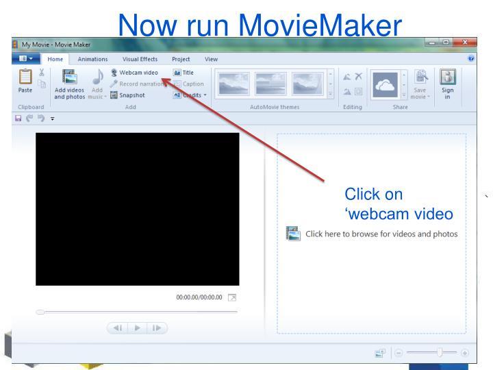 Now run MovieMaker