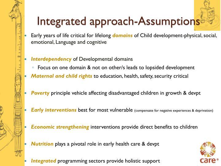 Integrated approach-Assumptions