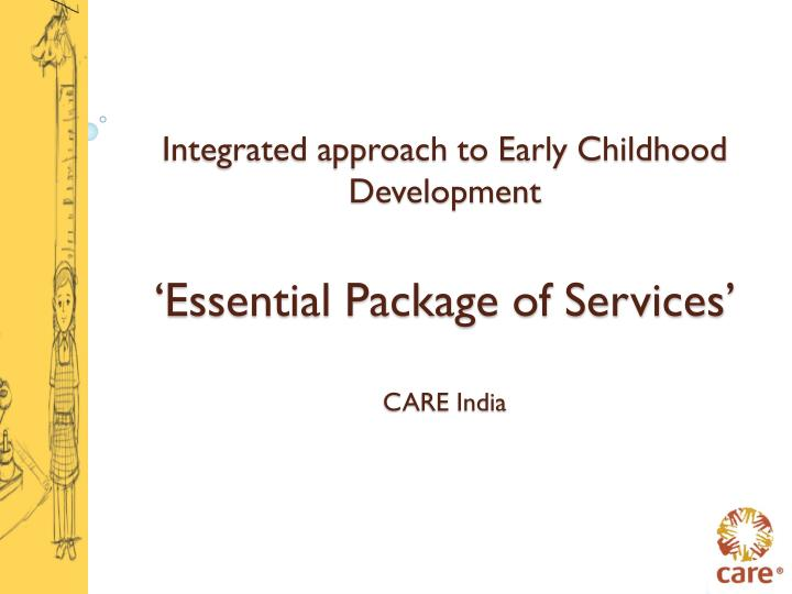 Integrated approach to Early Childhood Development