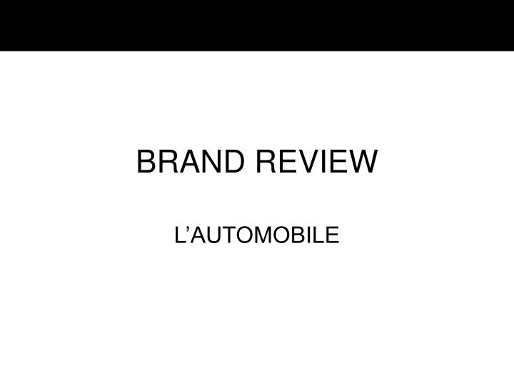 brand review