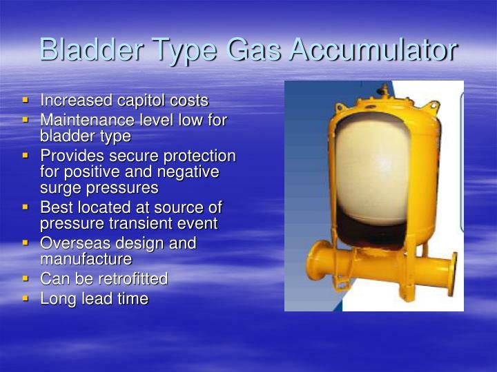 Bladder Type Gas Accumulator