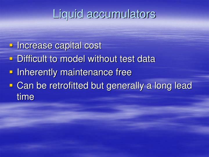 Liquid accumulators