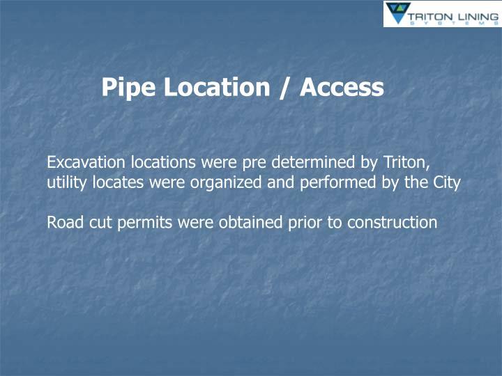 Pipe Location / Access