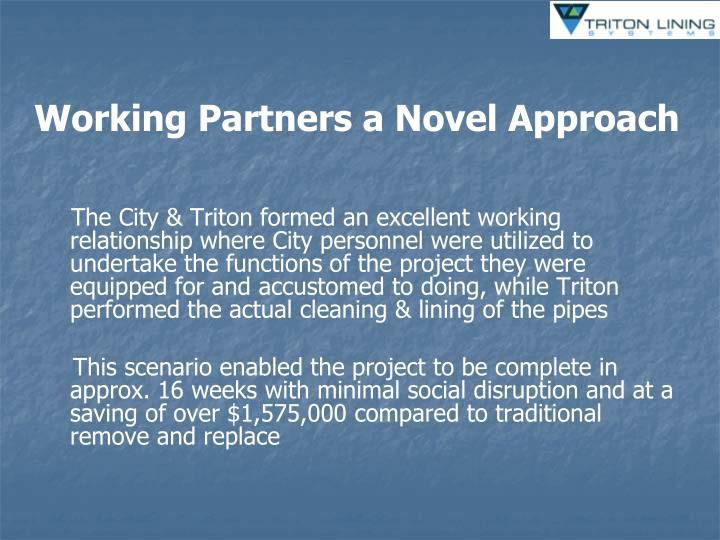 Working Partners a Novel Approach