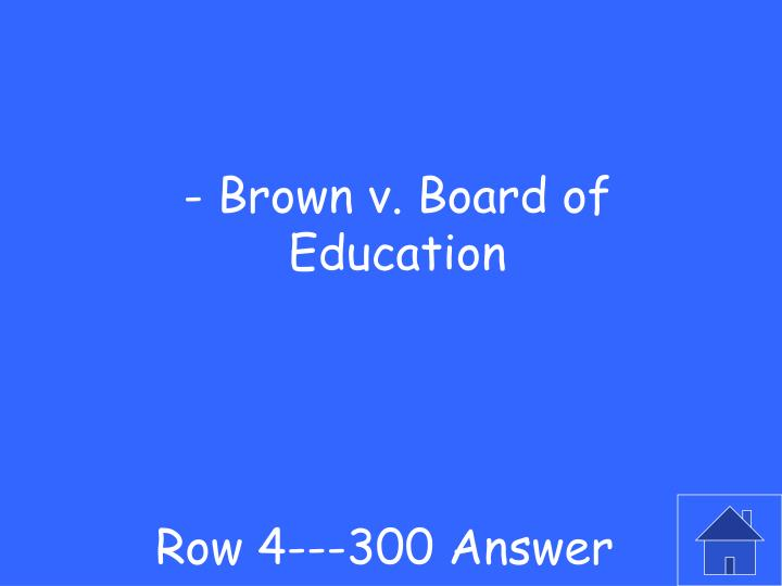Row 4---300 Answer