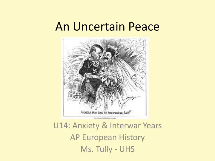 An uncertain peace