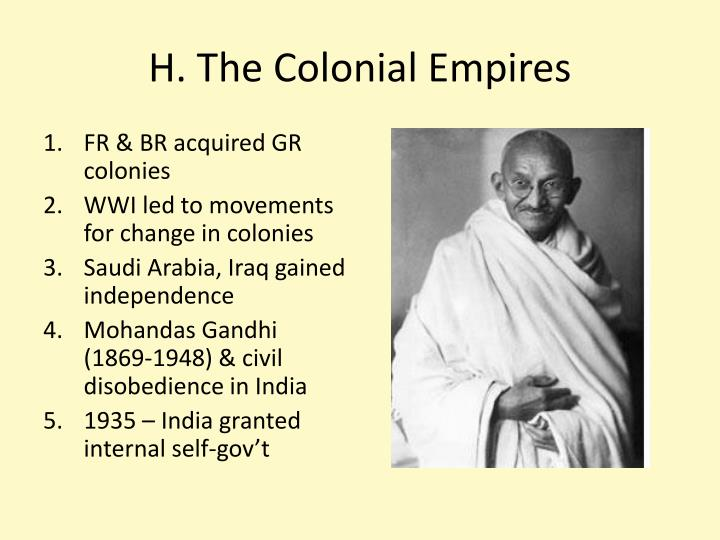 H. The Colonial Empires