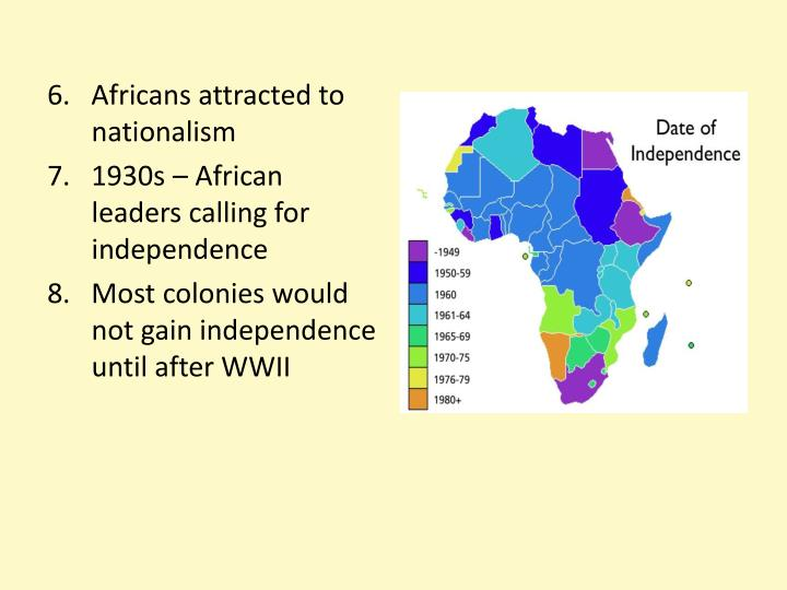 6.   Africans attracted to nationalism