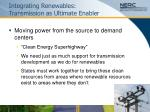 integrating renewables transmission as ultimate enabler