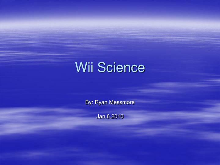 wii science