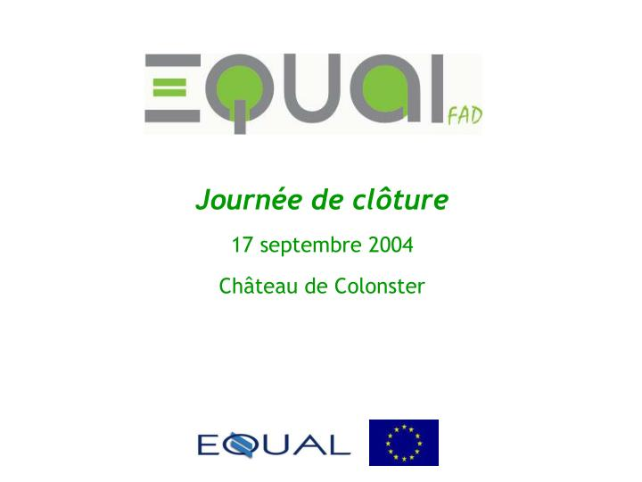Journ e de cl ture 17 septembre 2004 ch teau de colonster