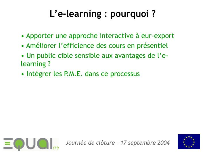 L'e-learning : pourquoi ?