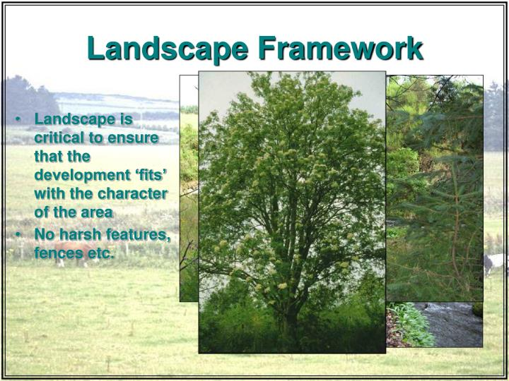Landscape Framework