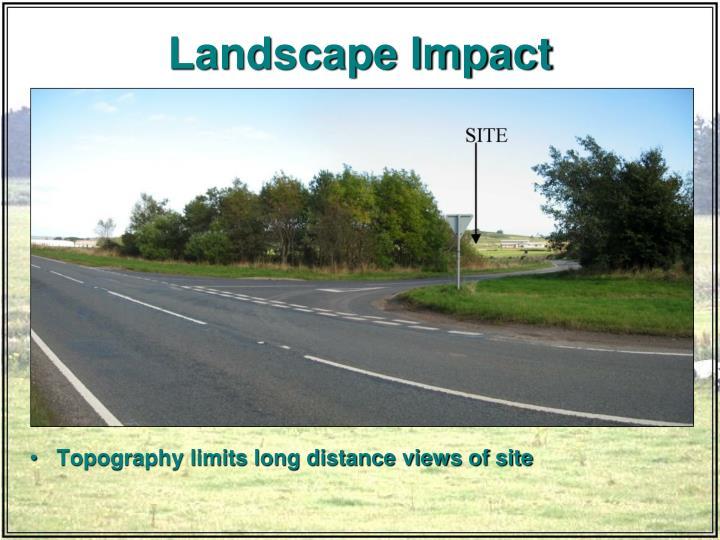 Landscape Impact