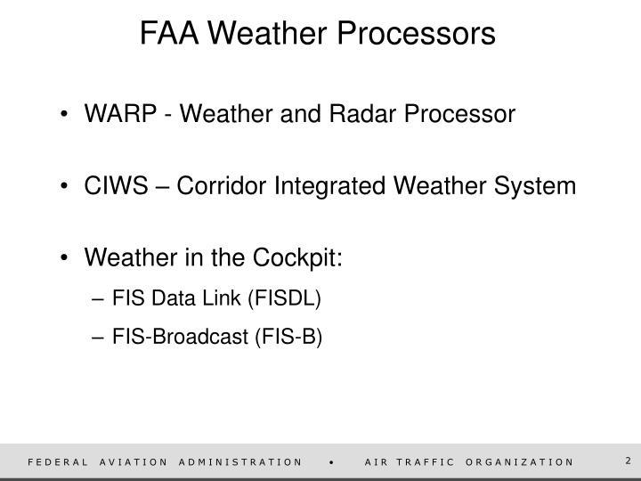 FAA Weather Processors