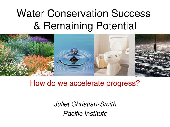 Water conservation success remaining potential