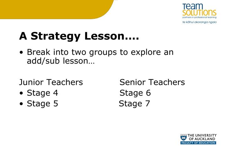 A Strategy Lesson….