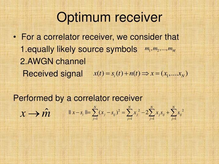 Optimum receiver