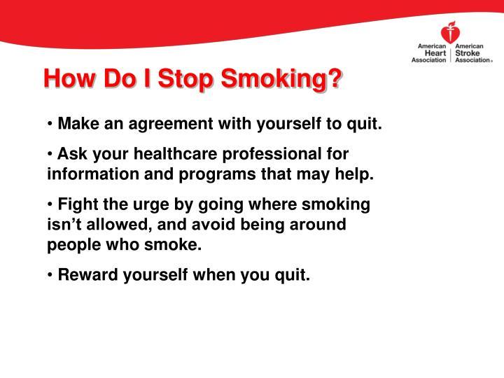 How Do I Stop Smoking?