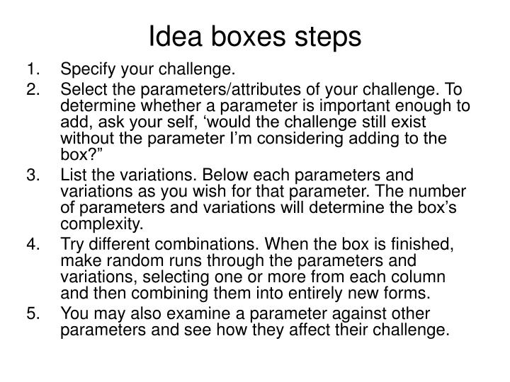 Idea boxes steps