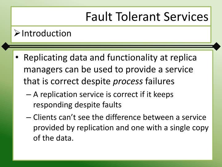 Fault Tolerant Services