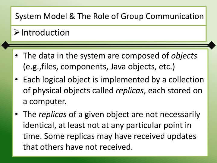 System Model & The Role of Group Communication