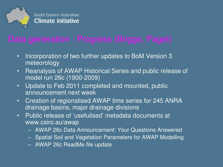 Data generation : Progress (Briggs, Paget)