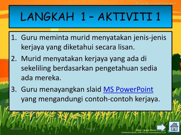 LANGKAH  1 – AKTIVITI 1