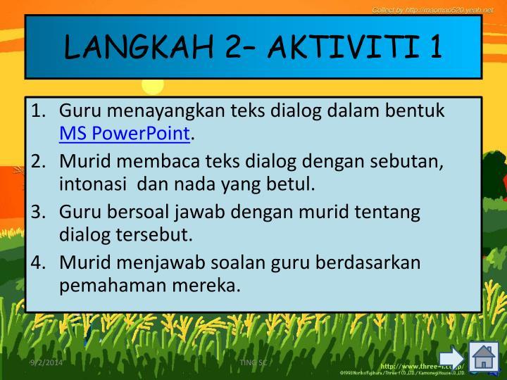 LANGKAH 2– AKTIVITI 1